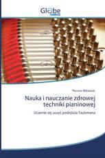 Nauka i nauczanie zdrowej techniki pianinowej