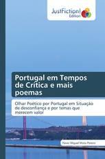 Portugal em Tempos de Crítica e mais poemas