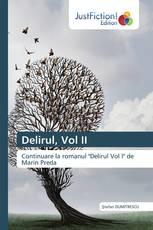 Delirul, Vol II
