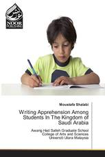 Writing Apprehension Among Students In The Kingdom of Saudi Arabia