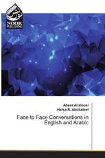 Face to Face Conversations in English and Arabic