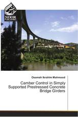 Camber Control in Simply Supported Prestressed Concrete Bridge Girders