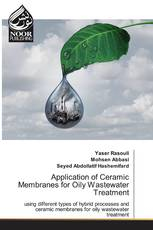 Application of Ceramic Membranes for Oily Wastewater Treatment
