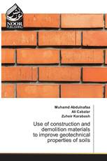 Use of construction and demolition materials to improve geotechnical properties of soils