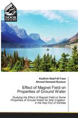 Effect of Magnet Field on Properties of Ground Water