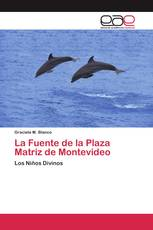 La Fuente de la Plaza Matriz de Montevideo