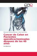 Cancer de Colon en Pacientes apendicectomizados despues de los 40 años