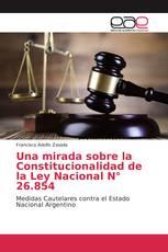 Una mirada sobre la Constitucionalidad de la Ley Nacional N° 26.854