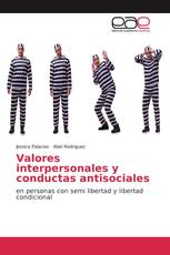 Valores interpersonales y conductas antisociales
