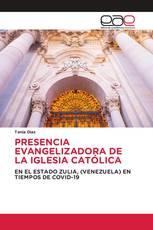 PRESENCIA EVANGELIZADORA DE LA IGLESIA CATÓLICA