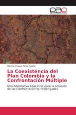 La Coexistencia del Plan Colombia y la Confrontación Múltiple