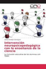 Intervención neuropsicopedagógica con la enseñanza de la ciencia