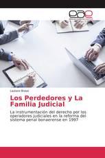 Los Perdedores y La Familia Judicial