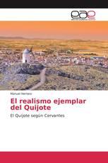 El realismo ejemplar del Quijote