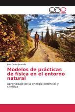 Modelos de prácticas de física en el entorno natural