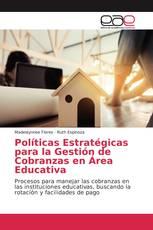 Políticas Estratégicas para la Gestión de Cobranzas en Área Educativa