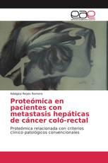 Proteómica en pacientes con metastasis hepáticas de cáncer coló-rectal