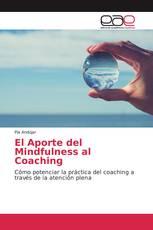El Aporte del Mindfulness al Coaching