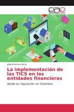 La implementación de las TICS en las entidades financieras