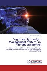 Cognitive Lightweight Management Systems in the Underwater-IoT