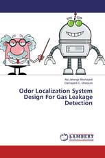 Odor Localization System Design For Gas Leakage Detection