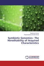 Symbiotic Genomics– The Hereditability of Acquired Characteristics