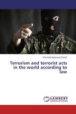 Terrorism and terrorist acts in the world according to law
