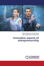 Innovative aspects of entrepreneurship