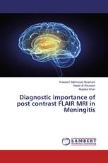 Diagnostic importance of post contrast FLAIR MRI in Meningitis