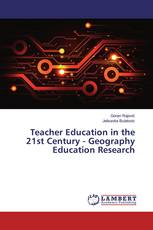 Teacher Education in the 21st Century - Geography Education Research