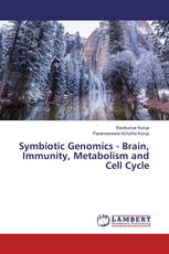 Symbiotic Genomics - Brain, Immunity, Metabolism and Cell Cycle