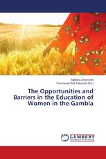 The Opportunities and Barriers in the Education of Women in the Gambia