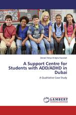 A Support Centre for Students with ADD/ADHD in Dubai