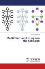Meditations and essays on the Kabbalah