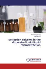Extraction solvents in the dispersive liquid-liquid microextraction