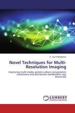 Novel Techniques for Multi-Resolution Imaging