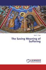 The Saving Meaning of Suffering