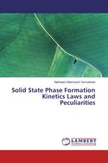 Solid State Phase Formation Kinetics Laws and Peculiarities