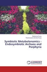 Symbiotic Metabolonomics - Endosymbiotic Archaea and Porphyria