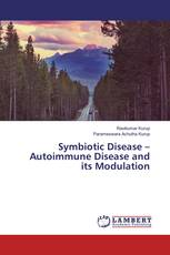 Symbiotic Disease – Autoimmune Disease and its Modulation