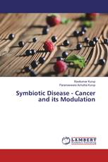 Symbiotic Disease - Cancer and its Modulation