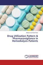 Drug Utilization Pattern & Pharmacovigilance in Hemodialysis Patients
