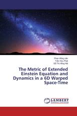 The Metric of Extended Einstein Equation and Dynamics in a 6D Warped Space-Time