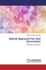 Hybrid Approach for Gist Generation