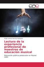 Lectura de la experiencia profesional de maestros de educación musical