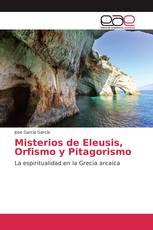 Misterios de Eleusis, Orfismo y Pitagorismo