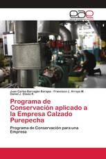 Programa de Conservación aplicado a la Empresa Calzado Purepecha