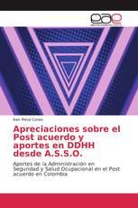 Apreciaciones sobre el Post acuerdo y aportes en DDHH desde A.S.S.O.