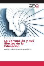 La Corrupción y sus Efectos en la Educación
