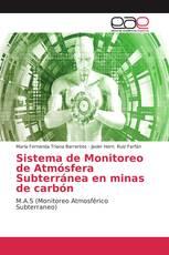 Sistema de Monitoreo de Atmósfera Subterránea en minas de carbón